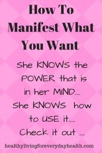 How To Manifest What You Want, Manifestation, Rewire your brain