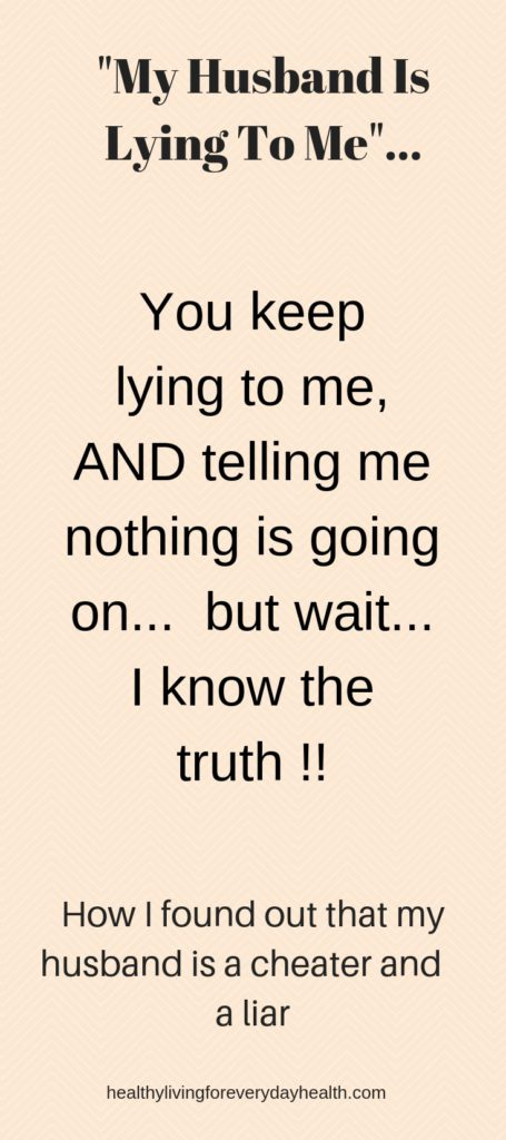 cheating husband, my husband is lying to me, #cheater, #liar #relationships #marriagetroubles