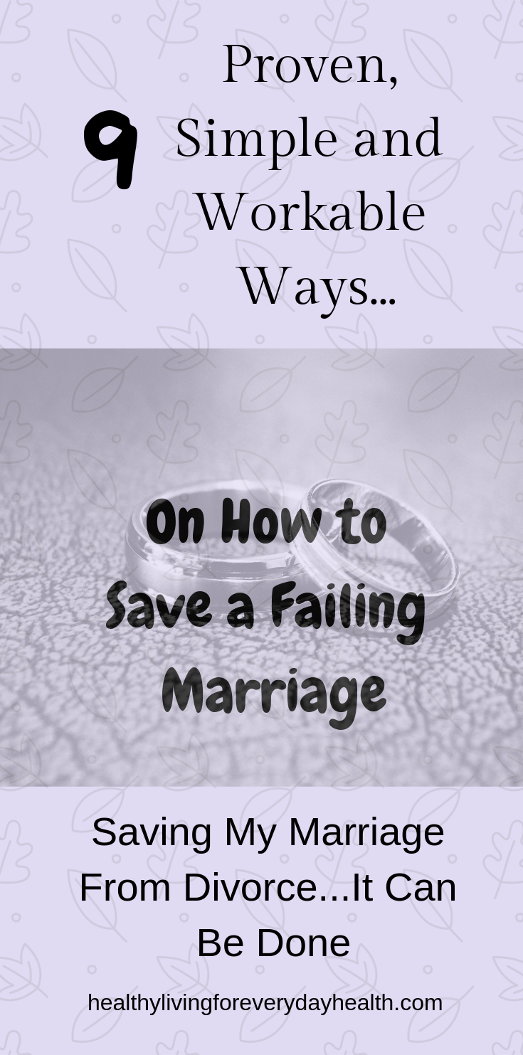 How To Save A Failing Marriage, #marriage, #savemymarriage #counceling #marriagetroubles #divorce