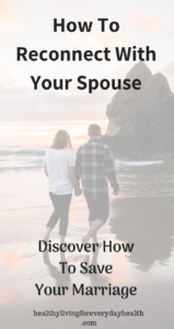 Reconnect With Your Spouse, Save My Marriage, Strong Marriage